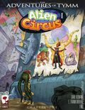Adventures of Tymm Alien Circus GN (2008) 1-1ST