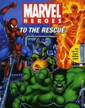 Marvel Heroes to the Rescue HC (2008) 1-1ST