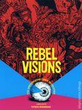 Rebel Visions The Underground Comix Revolution SC (2008 Fantagraphics) 1-1ST