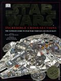 Star Wars Incredible Cross-Sections HC (1998 DK) The Ultimate Guide to Star Wars Vehicles and Spacecraft 1-1ST