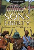 Turning Points Sons of Liberty GN (2008) 1-1ST
