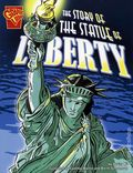 Graphic Library: Story of the Statue of Liberty GN (2006 Capstone) 1-1ST