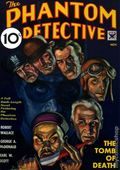 Phantom Detective Nov 1934 Replica SC (2008 Adventure House) The Tomb of Death 1-1ST