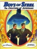 Boys of Steel The Creators of Superman HC (2008) 1-1ST