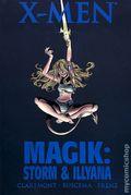 X-Men Magik Storm and Illyana HC (2008 Marvel) 1-1ST