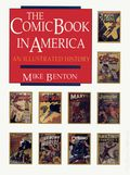 Comic Book in America An Illustrated History HC (1989) 1-1ST