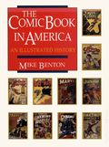 Comic Book in America An Illustrated History HC (1989) 1-REP