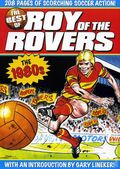 Best of Roy of the Rovers TPB (2008 Titan Books) 1-1ST