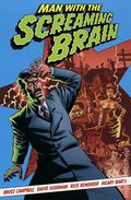 Man with the Screaming Brain TPB (2005) 1-REP