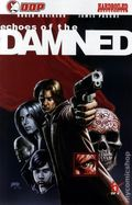 Echoes of the Damned (2008) 1