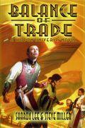 Balance of Trade HC (2004 Liaden Universe Novel) 1-1ST