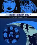 Heartbreak Soup TPB (2007 Fantagraphics) A Love and Rockets Book 1-1ST