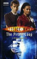 Doctor Who The Pirate Loop HC (2007 Novel) 1-REP