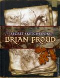Secret Sketchbooks of Brian Froud SC (2006) 1-1ST