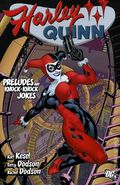Harley Quinn Preludes and Knock-Knock Jokes TPB (2007 DC) 1-1ST