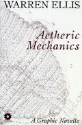 Aetheric Mechanics GN (2008 Warren Ellis) 1A-1ST