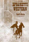 Spaghetti Western GN (2004 Oni Press) 1A-1ST