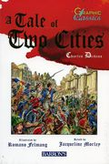 Graphic Classics: A Tale of Two Cities GN (2008 Barron's) 1-1ST