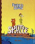 Fuzz and Pluck Splitsville HC (2008 Fantagraphics) 1-1ST