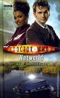 Doctor Who Wetworld HC (2007 Novel) 1-1ST