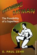 Becoming Batman Possibility of a Superhero HC (2008) 1-1ST
