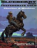 Blueberry Saga Confederate Gold TPB (1996 MoJo) 1-1ST