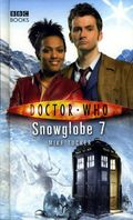 Doctor Who Snowglobe 7 HC (2008 Novel) 1-1ST