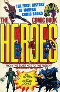 Comic Book Heroes from the Silver Age to the Present SC (1985 Crown) 1st Edition 1-1ST