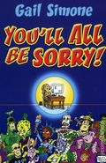 You'll All Be Sorry SC (2008 About Comics) 1-1ST