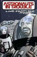 Astronauts in Trouble Live from the Moon TPB (1999 AIT/Planet Lar) 1A-REP