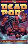 Deadpool Mission Improbable TPB (1998 Marvel) 1-1ST