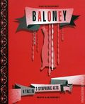 Baloney A Tale in 3 Symphonic Acts GN (2008) 1-1ST