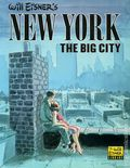 New York The Big City GN (1986 Kitchen Sink) By Will Eisner 1-REP