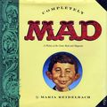 Completely MAD HC (1991 Little Brown and Company) By Maria Reidelbach 1-1ST
