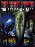 Beast Within The Art of Ken Barr SC (2007 SQP) 1-1ST