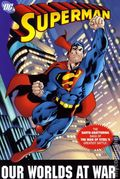 Superman Our Worlds at War TPB (2006 DC) Complete Edition 1-REP