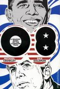 08 A Graphic Diary of the Campaign Trail GN (2009 Three Rivers Press) 1-1ST