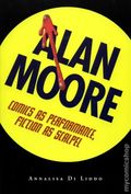 Alan Moore Comics as Performance SC (2009) 1-1ST