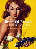 Reynold Brown A Life in Pictures HC (2009) 1-1ST