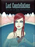 Lost Constellations The Art of Tara Mcpherson HC (2009) 1-1ST