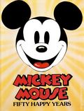 Mickey Mouse Fifty Happy Years HC (1977) 1-1ST