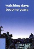 Watching Days Become Years (2003) 1