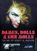 Dames, Dolls, and Gun Molls Art of Robert A. Maguire TPB 1-1ST