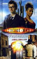 Doctor Who Peacemaker HC (2007 BBC Novel) 1-1ST