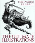 Ultimate Illustrations SC (2009 HarperCollins) By Boris Vallejo and Julie Bell 1-1ST