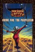 Too Much Coffee Man's Guide for the Perplexed TPB (1998 Dark Horse) 1-1ST