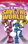 Evil and Malice Save the World TPB (2009) 1-1ST