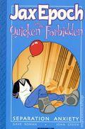 Jax Epoch and the Quicken Forbidden TPB (2003 AIT/Planet Lar) 2-1ST