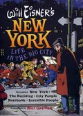 New York Life in the Big City HC (2006 W.W. Norton) By Will Eisner 1-1ST