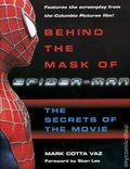 Behind the Mask of Spider-Man HC (2002 Del Rey Books) The Secrets of the Movie 1-1ST